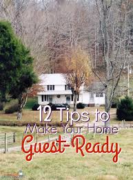 make your home 12 tips to make your home guest ready