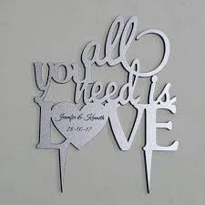 all you need is cake topper cake topper silver acrylic personalised all you need is