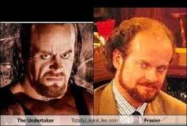 Frasier Meme - the undertaker totally looks like frasier totally looks like