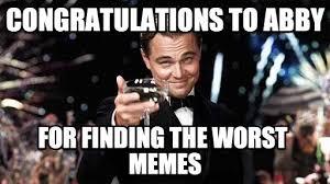Abby Meme - congratulations to abby congratulations meme on memegen