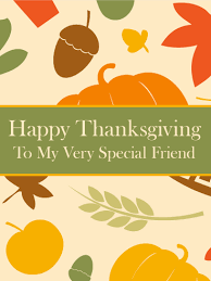 to my special friend happy thanksgiving card birthday