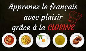 jeux pour apprendre a cuisiner apprenez le français avec plaisir grâce à la cuisine