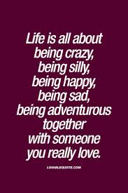 best 25 being silly quotes ideas on being