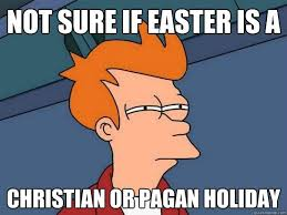Pagan Easter Meme - inspirational 24 pagan easter meme wallpaper site wallpaper site
