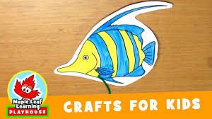 fish craft for kids maple leaf learning playhouse youtube