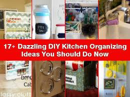 kitchen organizing ideas diy kitchen organize ideas designs