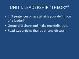 Leadership Theory Assignment    Choose a person whom you consider to be a leader who SlidePlayer