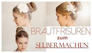 Hochsteckfrisurenen Einfach Hochzeit by Brautfrisuren Zum Selbermachen Easy Hairstyles Kalilopii