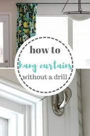 Easy Way To Hang Curtains Decorating How To Hang Your Curtains Without A Drill Hang Curtains