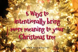 5 ways to a more meaningful tree