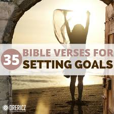 quotes from the bible justice 35 bible verses for setting goals in your life drericz com