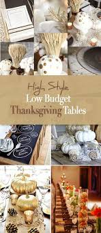high style low budget thanksgiving tables thanksgiving table