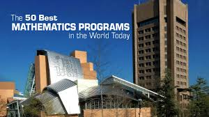 the 50 best mathematics programs in the world today the best schools