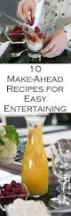 234 best entertaining recipes ideas images on pinterest