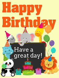 a great day happy birthday card for the entire zoo has
