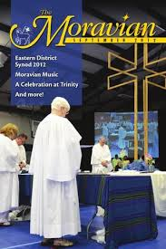 what is a moravian the moravian magazine september 2012 by mike riess issuu