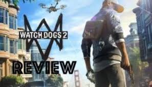 Pause Resume Watch Dogs 2 Review Pause Resume N4g