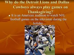 Dallas Cowboys Play On Thanksgiving Thanksgiving Holiday Introduction Thanksgiving Is A National