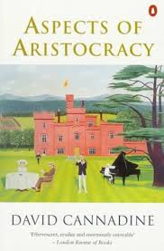 aspects of aristocracy by david cannadine