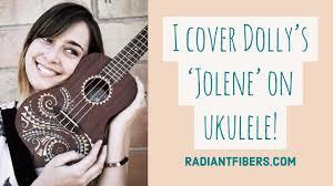 i cover u0027jolene u0027 on ukulele youtube
