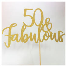 50 and fabulous cake topper buy fabulous 50 and get free shipping on aliexpress