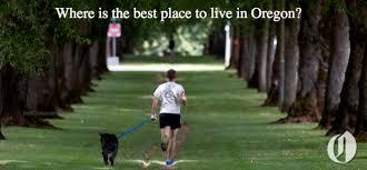 best places to live in oregon 2016 oregonlive