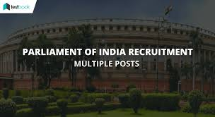 parliament of india recruitment 2017 multiple posts testbook blog