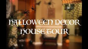 halloween home tour 2017 best halloween decor with a special