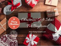 christmas gift ideas for boyfriend withal christmas gifts for