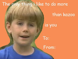 Valentines Day Meme Card - kazoo boy lol pinterest memes dead memes and funny humor