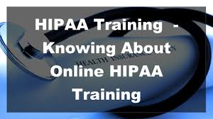 2017 hipaa training knowing about online hipaa training youtube