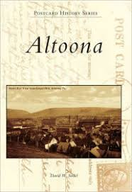 Barnes And Noble Altoona Pa Altoona Pennsylvania Images Of America Series By Anne Frances