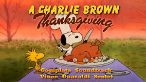 peanuts happy thanksgiving a charlie brown thanksgiving complete soundtrack vince