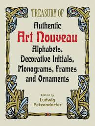 treasury of authentic nouveau alphabets decorative initials