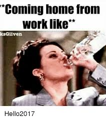 Working From Home Meme - coming home from work meme sao mai center