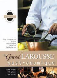 livre cuisine larousse amazon fr le grand larousse gastronomique nouvelle édition