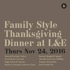 hotels serving thanksgiving dinner family style thanksgiving at l u0026e u2014 longman u0026 eagle