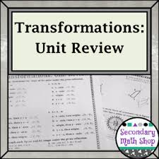 transformations geometry transformations unit review by