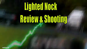 nockturnal lighted nocks for parker crossbows lighted nock shooting review youtube