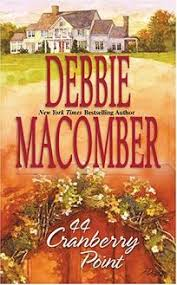 fiction book review 44 cranberry point by debbie macomber author