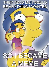 Millhouse Meme - image 145520 milhouse is not a meme know your meme