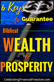 6 to guarantee biblical wealth and prosperity celebrating