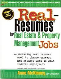 real resumes for real estate and property management jobs anne