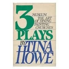 three plays museum the of dining painting churches by tina howe