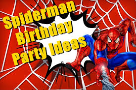15 amazing spiderman birthday party ideas birthday
