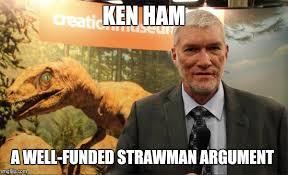 Ken Ham Meme - ken ham creationist imgflip