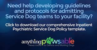 inpatient psychiatric hospitalizations and service dogs anything