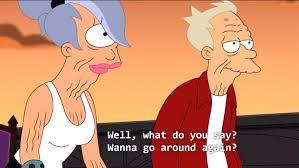 mrw me and my finish every episode futurama