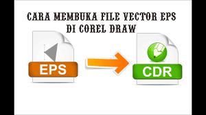 membuat gambar transparan di corel draw x7 tutorial membuka file vector eps di corel draw youtube
