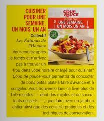 cuisiner pour la semaine livre cuisiner pour une semaine un mois un an les éditions de l